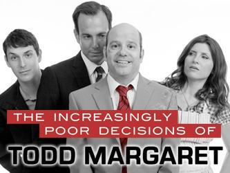 The-Increasingly-Poor-Decisions-of-Todd-Margaret